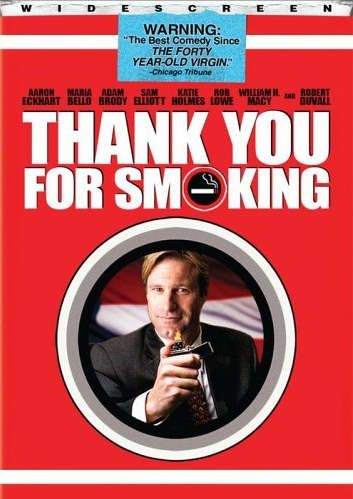thank you for smoking movie persuasion Find gracias por fumar at amazoncom movies & tv, home of thousands of titles  on  thank you for smoking [dvd] [2006] [region 1] [us import] [ntsc]   father's work, and shows that he may have inhereted his father's flair for  persuasion.