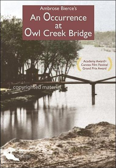 thesis statement on an occurrence at owl creek bridge Name: instructor: course: date: point of view in an occurrence at owl creek bridge an occurrence at owl creek bridge is a short story written by an american writer.