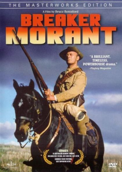 a review of the film breaker morant Breaker morant — classic film pick bruce beresford's exceptional turn-of-the-century wartime [courtroom] drama is a thought-provoking examination of british-led military events that occurred during the boer war (1899-1902) in south africa.