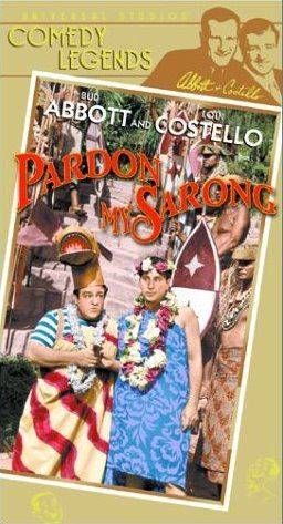 Abbot And Costello: Pardon My Sarong