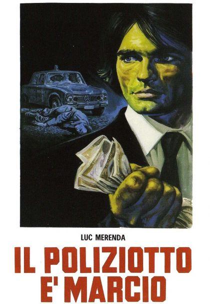 Il poliziotto è marcio (aka Shoot First, Die Later) (1974 ... Il Poliziotto E Marcio