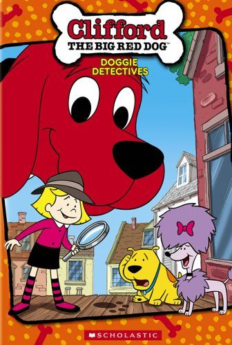 Clifford The Big Red Dog Doggie Detectives