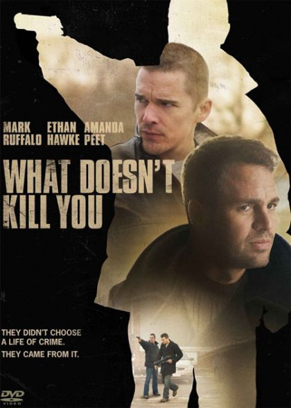 what doesnt kill you 2008 on collectorzcom core movies