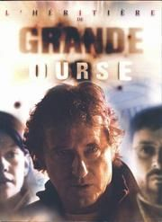 L heritiere de grande ourse movie