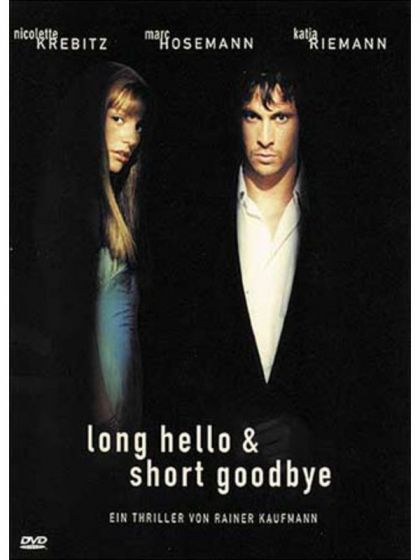 Long Hello and Short Goodbye (1999) on Collectorz.com Core Movies