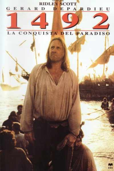 1492 conquest paradise In ridley scott's 1492: conquest of paradise, the heroic navigator christopher columbus (gerard depardieu) sails off in search of gold, spices, exotic cities instead, he finds an earthly eden.